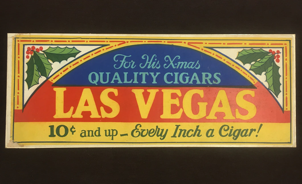 X-Mas, old Christmas Quality CIGARS Sign, LAS VEGAS - TheBoxSF