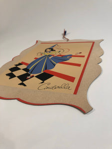 Charming Vintage CINDERELLA Die-Cut Poster with Hanger Cord