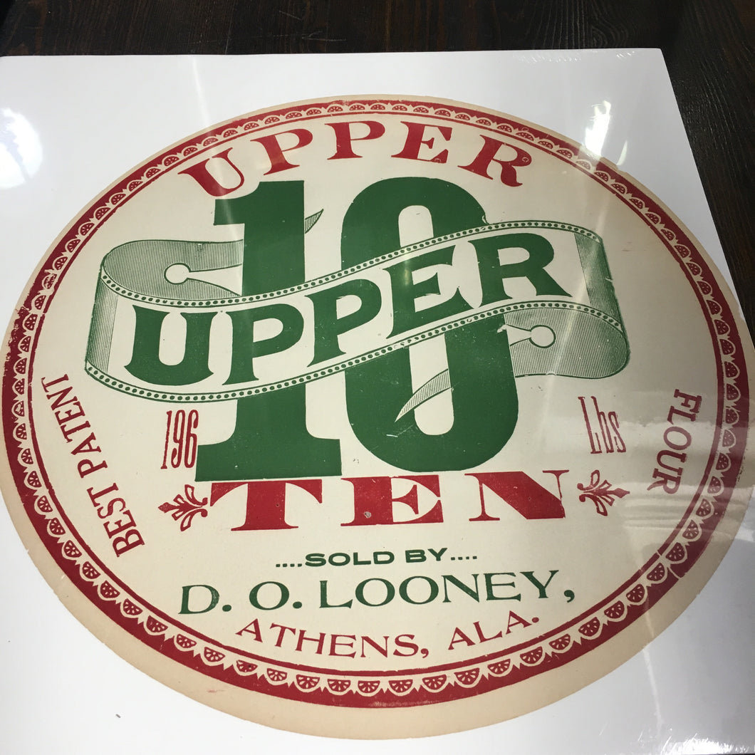 Old Vintage, UPPER TEN FLOUR Barrel Label, D.O. Looney - TheBoxSF