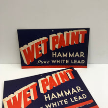 Load image into Gallery viewer, Vintage Wet Paint Hammar Sign