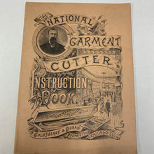 Load image into Gallery viewer, The National Garment Cutter Instruction Book