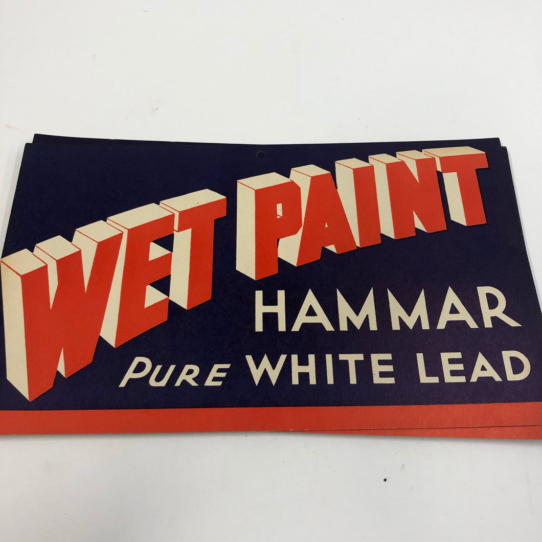 Vintage Wet Paint Hammar Sign