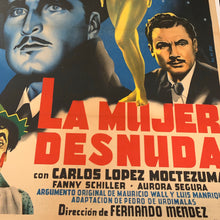 "Load image into Gallery viewer, Mexican Movie Poster, ""La Mujer Desnuda"" 1953 