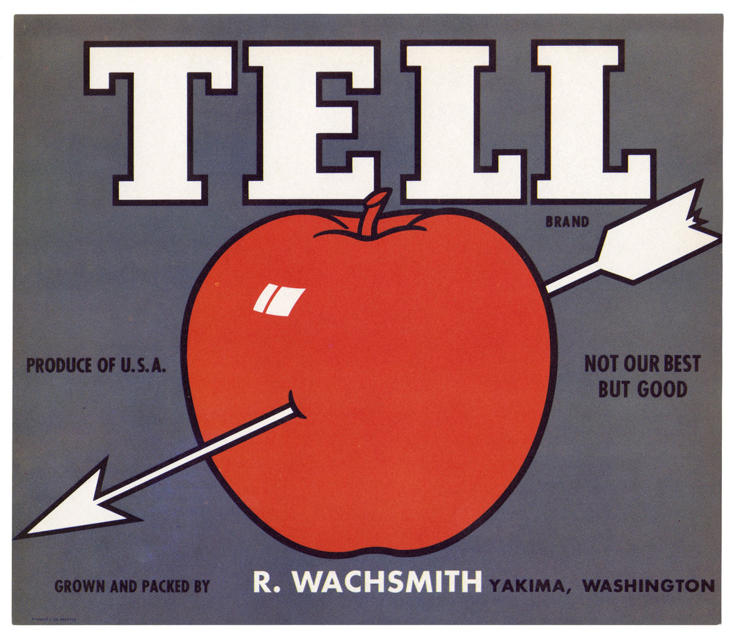 TELL APPLE Crate Label, Yakima, Washington,
