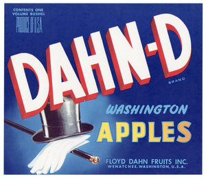DAHN-D BRAND APPLE Crate Label, Wenatchee, Washington, Hat, Gloves, Cane
