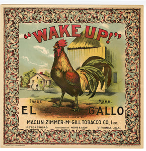 """WAKE UP"" ROOSTER Caddy Crate Label, El GALLO 
