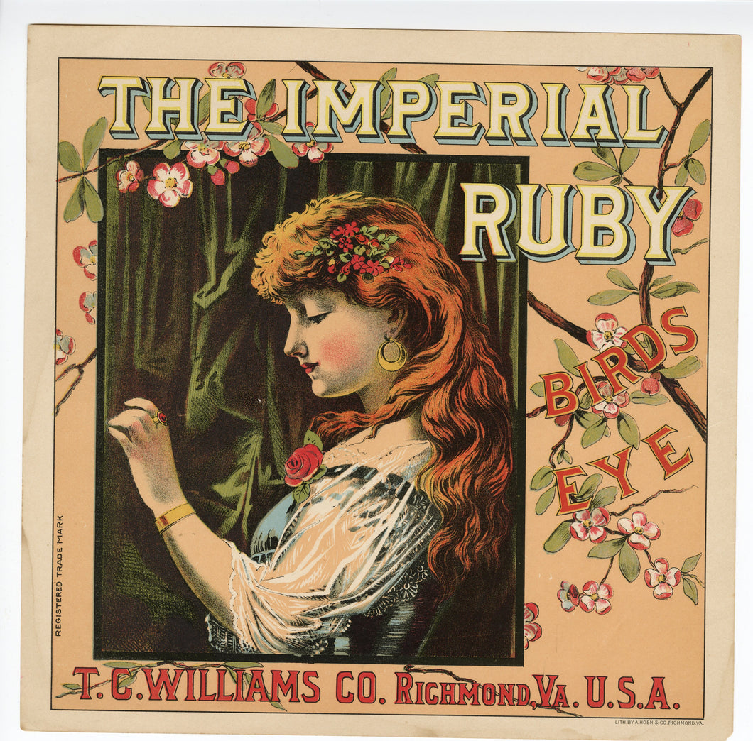 The IMPERIAL RUBY BIRDS EYE Caddy Crate Label || T.C. Williams Co., Richmond, Virginia, A. Hoen & Co. Lithograph, Old, Vintage - TheBoxSF