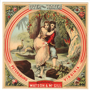 OVER The WATER Caddy Label || Watson & McGill, Petersburg, Virginia, A. Hoen & Co. Lithograph, Old, Vintage - TheBoxSF