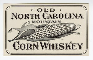 CORN WHISKEY Label || Old North Carolina Mountain, Vintage - TheBoxSF