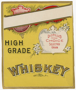 Blank High Grade WHISKEY Label || Vintage, Choice Selected Grain - TheBoxSF