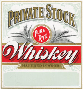 PRIVATE STOCK Pure Rye WHISKEY Label || Matured in Wood, Vintage - TheBoxSF