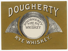 Load image into Gallery viewer, DOUGHERTY Pure Rye WHISKEY Label || Gold, Vintage - TheBoxSF