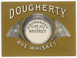 DOUGHERTY Pure Rye WHISKEY Label || Gold, Vintage - TheBoxSF