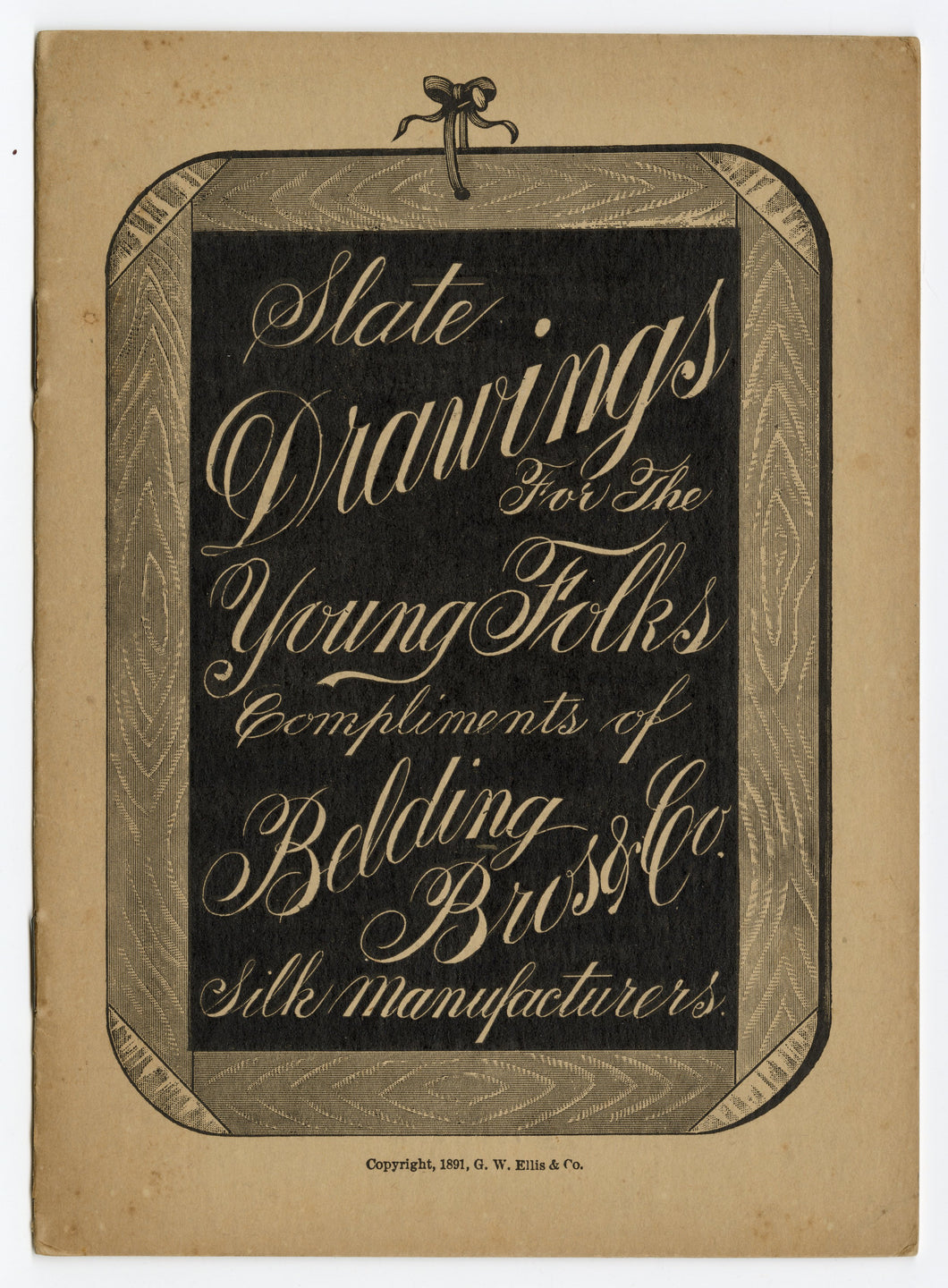 1891 Slate Drawing Promotional Booklet, Belding Bros. & Co. Silk Manufacturers