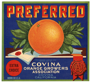 Vintage, Unused PREFERRED Brand Orange Fruit Crate Label || Covina, Ca.