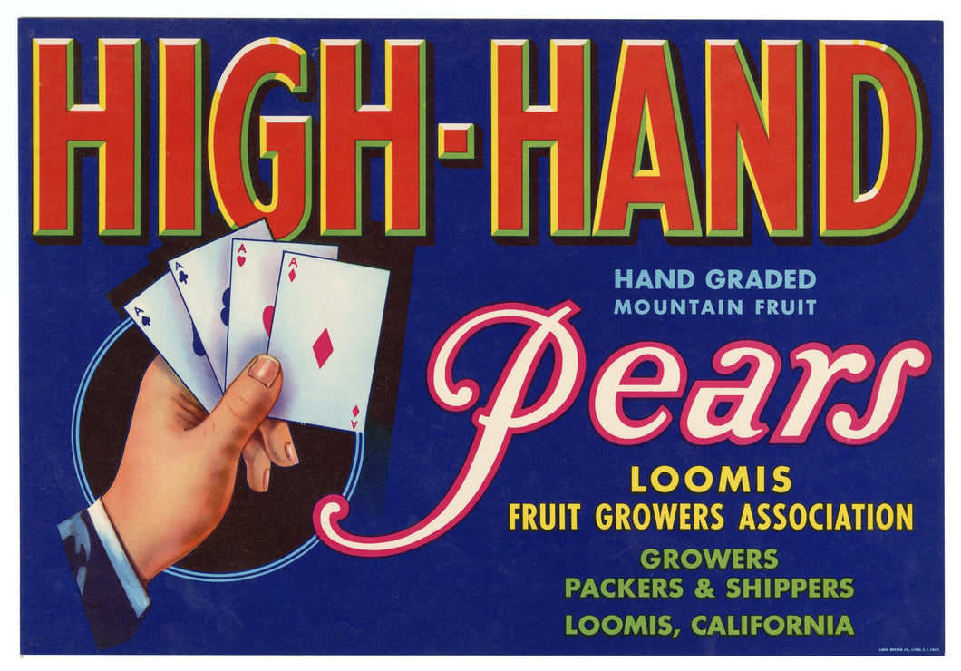 Vintage, Unused HIGH-HAND Pear Fruit Crate Label || Loomis, California