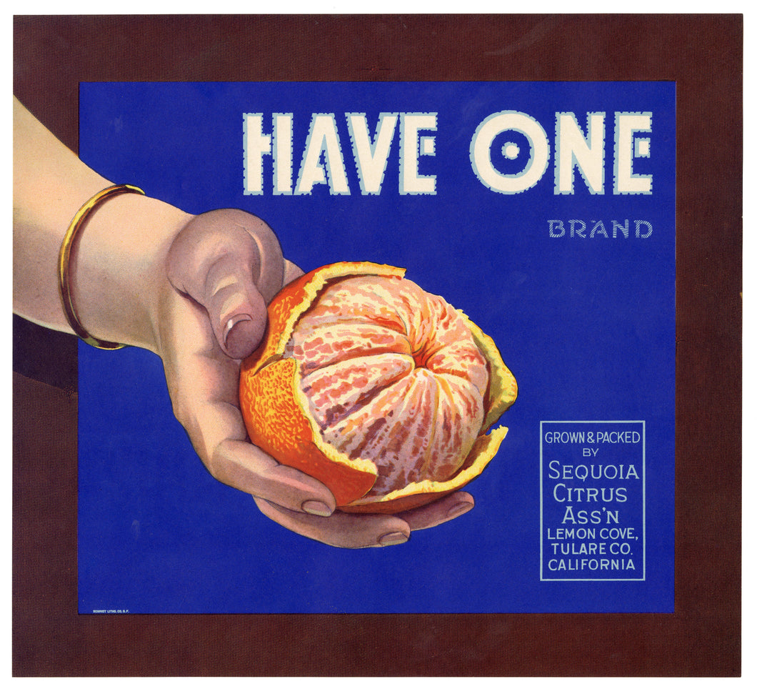 Vintage, Unused HAVE ONE Orange Fruit Crate Label || Lemon Cove, Tulare, Ca.