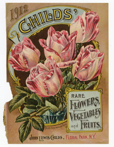 Antique 1912 CHILDS' Rare Flowers, Vegetables and Fruits Seed Catalogue COVER