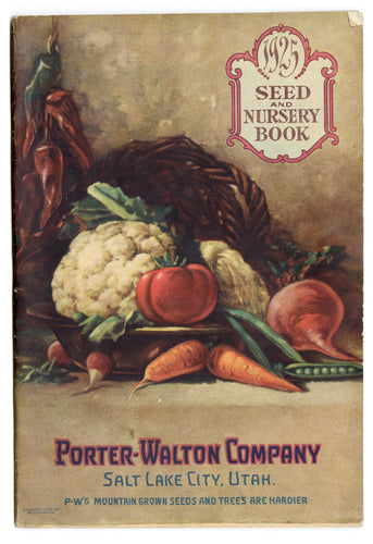 1925 Porter-Walton SEED & NURSERY BOOK, Plant, Flower, Farming Catalog