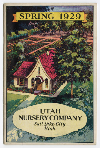 1929 Spring UTAH NURSERY CO. Seed Catalog, Salt Lake City, Farming, Crops, Flowers