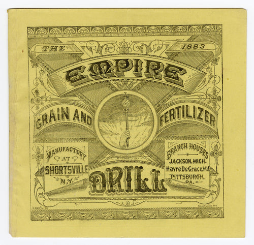 1883 EMPIRE DRILL for Grain, Farming and Fertilizing Promotional Booklet, Catalog