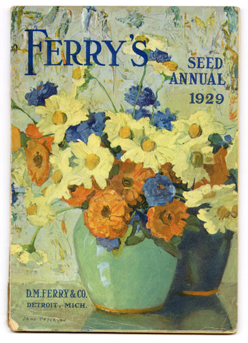 1929 FERRY'S SEED ANNUAL Catalog, Farming, Gardening, Flowers