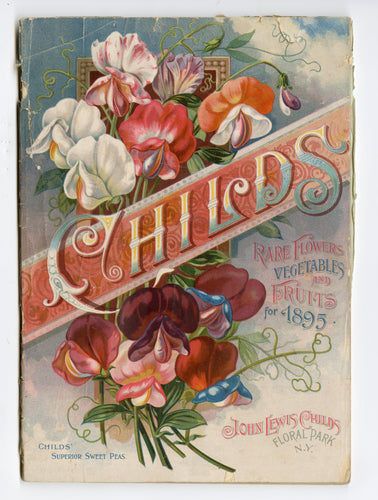 1895 CHILDS' SEED CATALOG, Floral Park, NY, Flowers, Farm, Garden