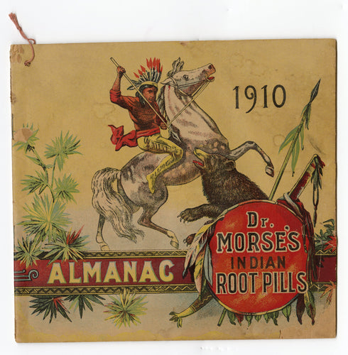 1910 Antique Morse's INDIAN ROOT PILLS ALMANAC, Promotional Book