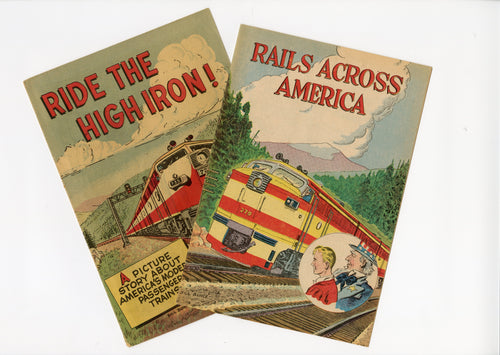 Two 1960's Train Comic Books RAILS ACROSS AMERICA & RIDE THE HIGH IRON