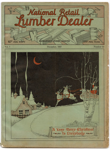 1927 National Retail LUMBER DEALER MAGAZINE, Christmas Edition, Woodworking, Construction, Craftsmen