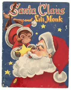1955 SANTA CLAUS & LILY MONK Children's Flocked Christmas Storybook, Children, Monkey