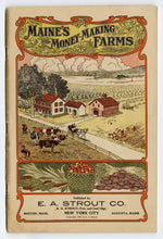 Load image into Gallery viewer, 1906 Antique MAINE'S MONEY-MAKING FARMS, Farming and Agricultural Catalogue