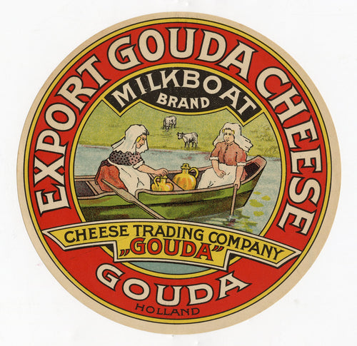 Antique, Unused Export Gouda Cheese Label, Milkboat Brand, Holland