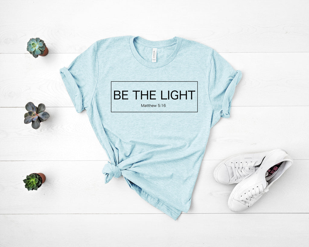 Be the Light Tee