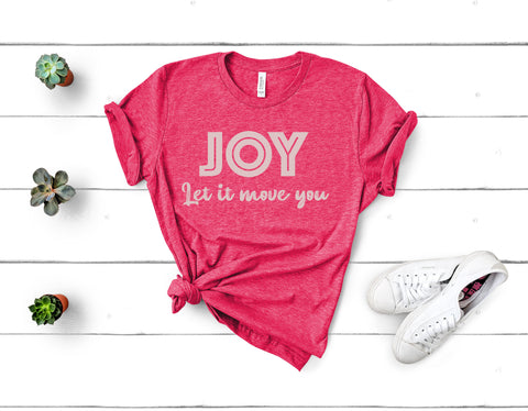 Joy Let it Move You Short Sleeve Tee
