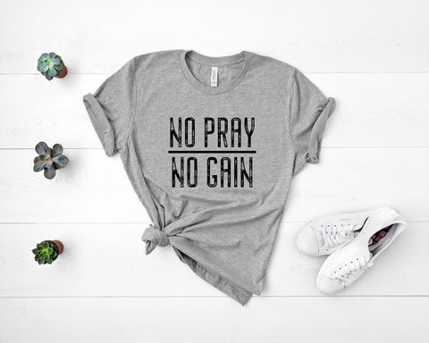 Image of No Pray, no Gain Tee