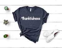Thankfulness Short Sleeve Tee