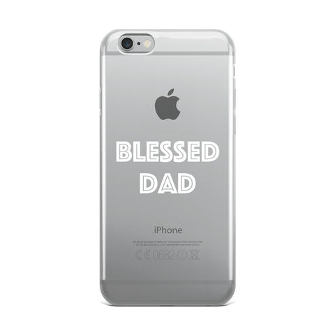 Blessed Dad iPhone Case