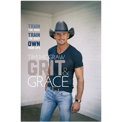 Grit & Grace - Written by Tim McGraw-Tim McGraw