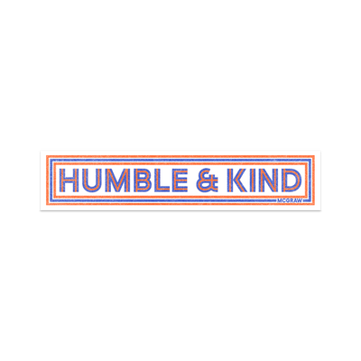 Humble and Kind Sticker-Tim McGraw