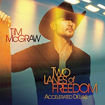 Two Lanes of Freedom CD (Accelerated Deluxe)-Tim McGraw