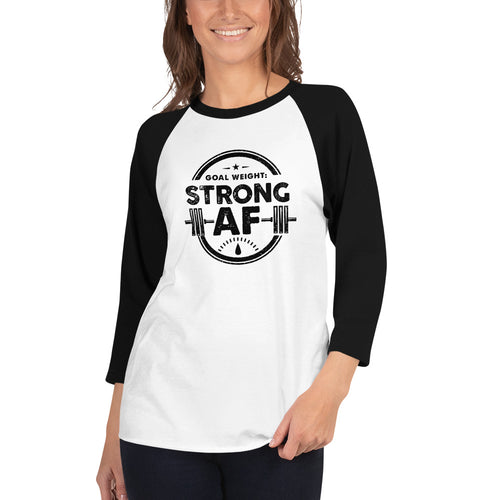 Women's Strong AF - 3/4 sleeve raglan shirt