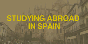 Studying Abroad in Spain