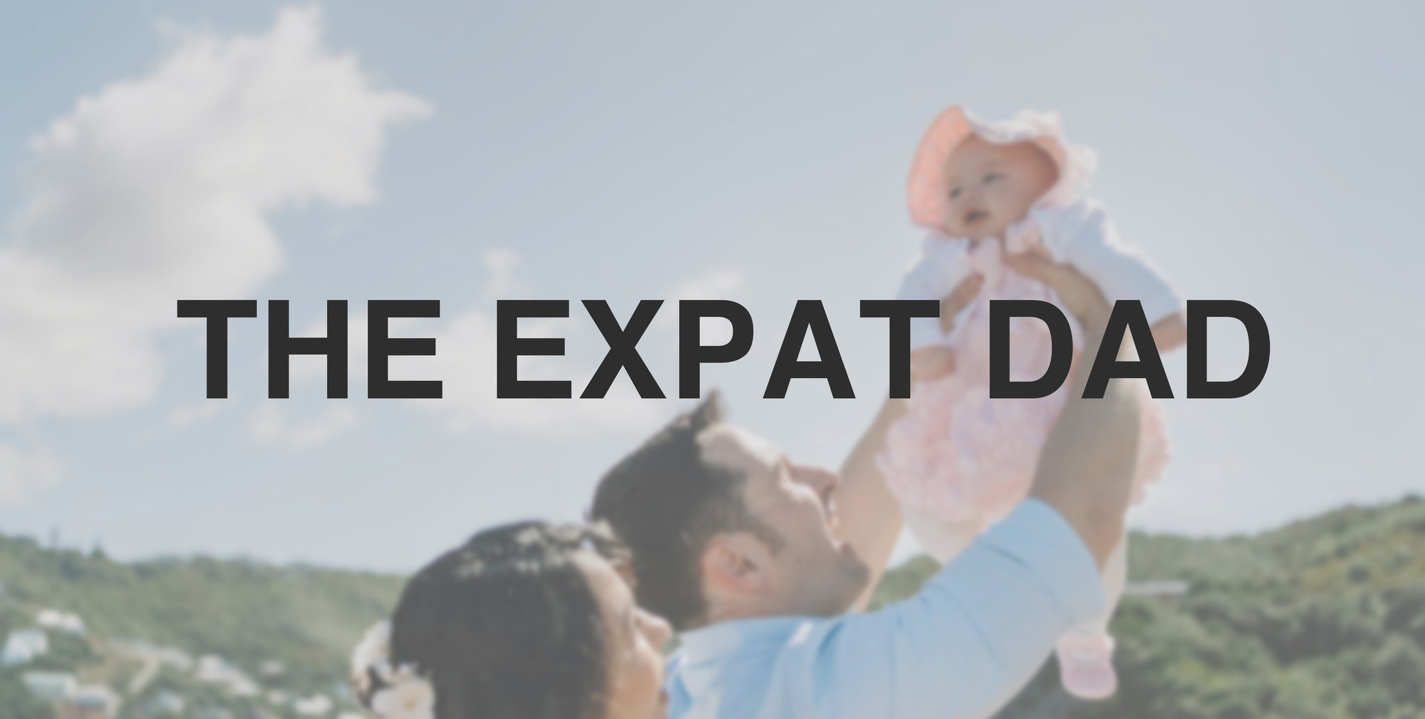 The Expat Dad