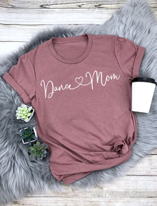 Dance Mom (White Writing) T-Shirt