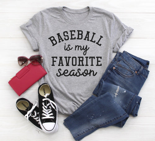 Baseball is my Favorite Season (can change sport)