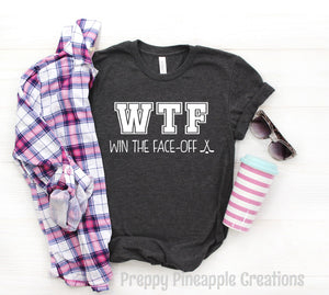 W.T.F. WIN THE FACE OFF TSHIRT