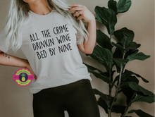Load image into Gallery viewer, CRIME, WINE, BED BY NINE