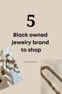 5 Black owned jewelry brand to shop!