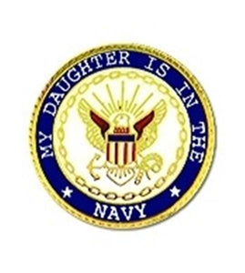 US Navy DAUGHTER Small Pin Size 7-8""